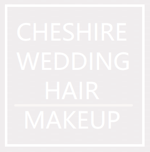 Cheshire Wedding Hair & Makeup